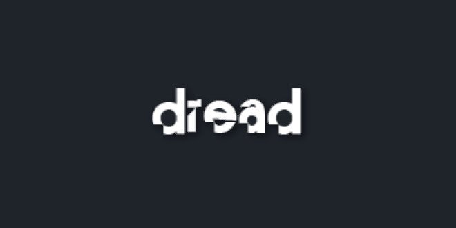 PSA: Dread is Back Online